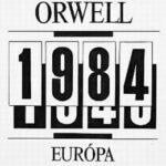 1984: George Orwell regénye - Európa kiadó